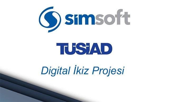 Simsoft TÜSİAD Digital İkiz Projesi